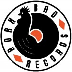 born-bad-records